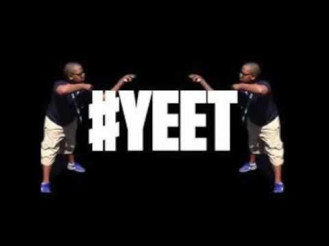 #YEET -Sound Effect - Vine WSHH-
