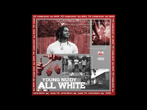 Download Young Nudy - All White (Official Audio)