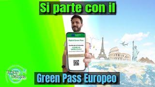 Digital green pass al via ! Green pass europeo come ottenerlo