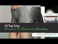 10 Top Grey Women'S Shorts Collection Spring 2017 Collection