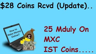 $30 Tokens Rcvd|25 Mduly Coin Airdrop On MXC Exchange