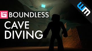 Boundless Gameplay, Exploring Caves in Boundless