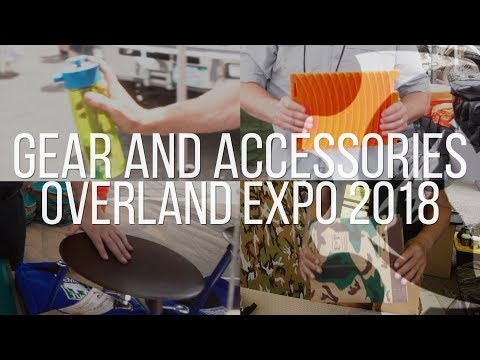 Gear and Accessories Of Overland Expo West 2018