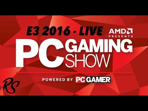 E3 2016 - PC Gaming Show LIVE - AMD, Sega, Bohemia Interactive, Steam, VR