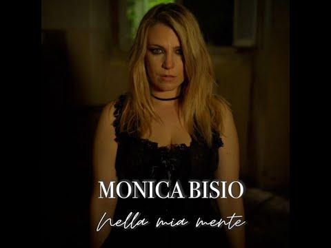 """Monica Bisio """"Nella mia mente"""" (Official Video)"""