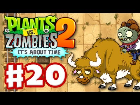 Plants vs. Zombies 2: It's About Time - Gameplay Walkthrough Part 20 - Wild West (iOS)