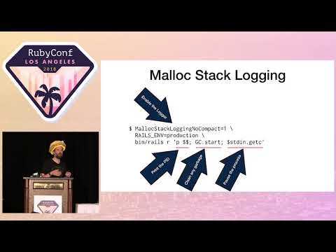 RubyConf 2018 - Pointers for Eliminating Heaps of Memory by Aaron Patterson