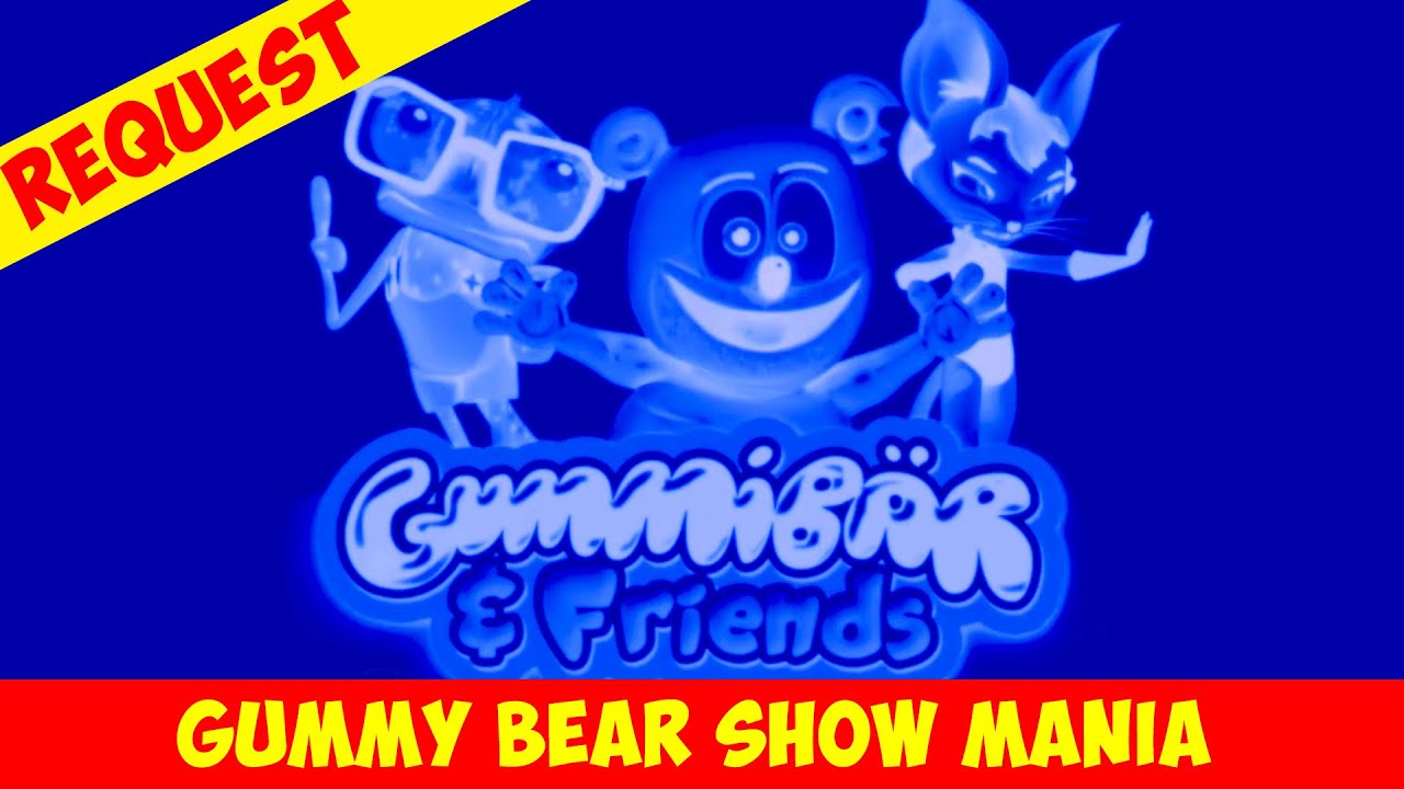 Gummy Bear Show Theme Song (BLUE & X-RAY) Special Request - Gummy Bear Show MANIA