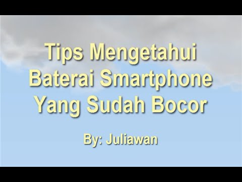 Review Cara Mengatasi Baterai Tablet Yang Bocor 2018 Latest