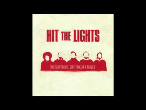 Hit The Lights - This Is A Stick Up...Don't Make It A Murder (Full Album 2005)
