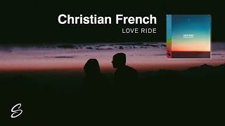 Christian French - Love Ride