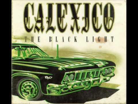 Calexico - Gypsy's Curse