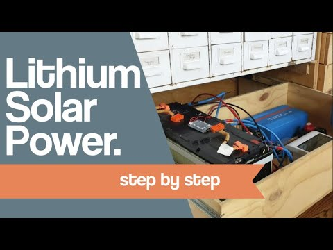 Lithium Solar Power. ****System Walk through**** step by step
