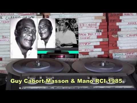 Guy Cabort Masson & Mano Radio Caraïbes Martinique live 1985 Vol  02