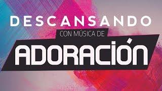 Musica Cristiana PARA DORMIR - Baladas De Adoracion
