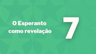Esperanto como revelação - Capítulo 7 - Contribuição mediúnica na difusão do Esperanto