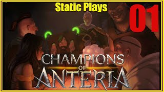 Let's Play Champions of Anteria EP 01(First 40 Minutes)