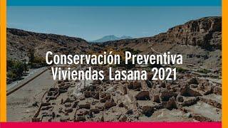 Video Conservación Preventiva Viviendas Lasana 2021