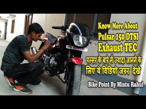 Bajaj Pulsar 150DTSI with Exhaust TEC Good Things & Bad Point Real Review Mileage tech Specification