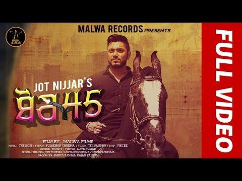 BOR 45 - JOT | SULAKHAN CHEEMA | AAKANKSHA SAREEN | THE BOSS | LATEST PUNJABI SONG | MALWA RECORDS
