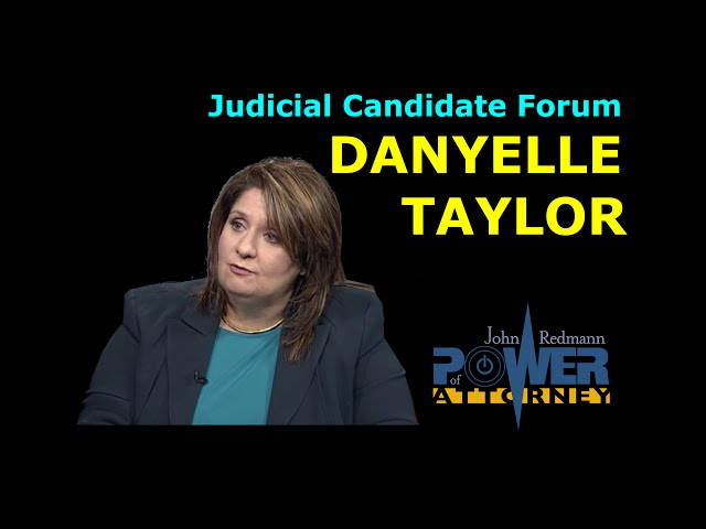 Judicial Candidate Forum w/ Danyelle Taylor