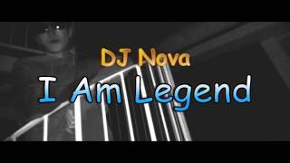 DJ Nova - I Am Legend (Official Music Video)
