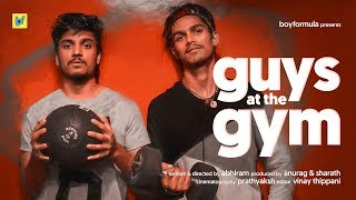 Guys at the Gym | Boy Formula | ChaiBisket