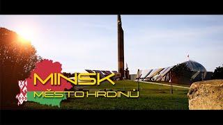 Minsk, město hrdinů