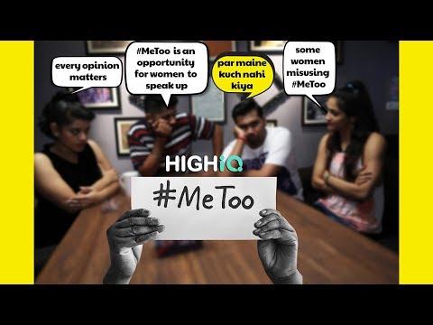 #MeToo | Me Too Impact | Ft. Raj Khanna Of BOB | Me Too Movement India #HighIQ