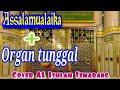 Mantul Sholawat Assalamualaika Organ Tunggal