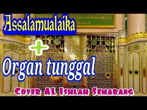 sholawat-assalamualaika-+-organ-tunggal-cover-rebana-al-ishlah-semarang
