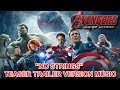 """AVENGERS : AGE OF ULTRON Teaser Trailer Music Version """"NO STRINGS""""   Official Movie OST Theme Song"""