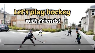 Let's play hockey with friends!