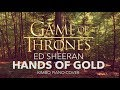 Ed Sheeran Hands Of Gold Game Of Thrones Piano Cover Sheets mp3