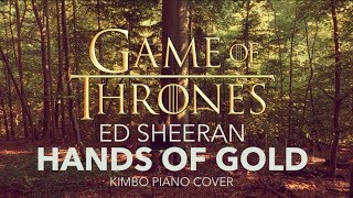 Ed Sheeran - Hands Of Gold (Game Of Thrones) (Piano Cover + Sheets)