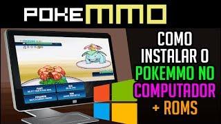 Instalar o PokeMMO no PC - COMPLETO + DOWNLOAD DAS ROMS