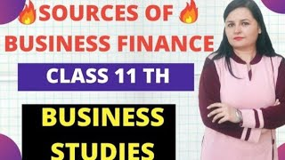 Source of business finance |class 11| business studies |in hindi |Instruction||