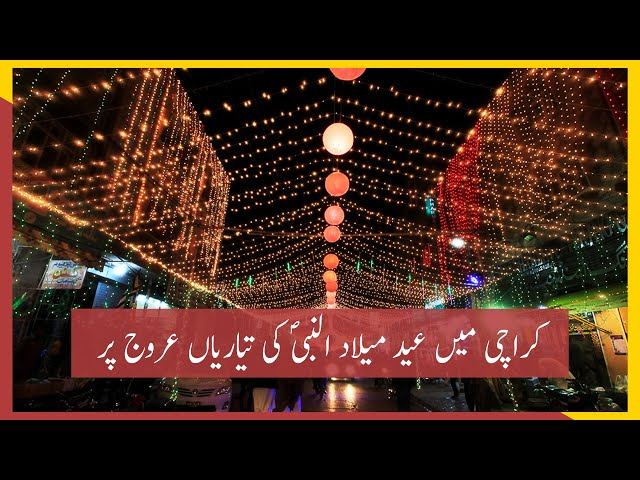 Preparations For Eid Milad-un-Nabi Begin In Karachi