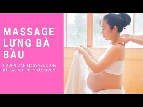 Hướng dẫn massage lưng cho bà bầu tại nhà| Chăm sóc bầu carewithlove| TRAN THAO VI OFFICIAL