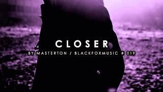 Masterton - Closer - Robert Babicz Remix  BFM019