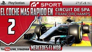 GT SPORT - EL COCHE MAS RAPIDO EN SPA #2   MERCEDES F1 W08   GTro_stradivar