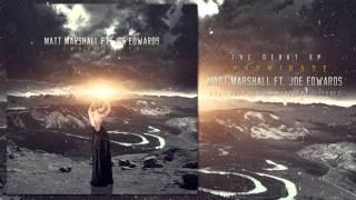 Matt Marshall ft. Joe Edwards -