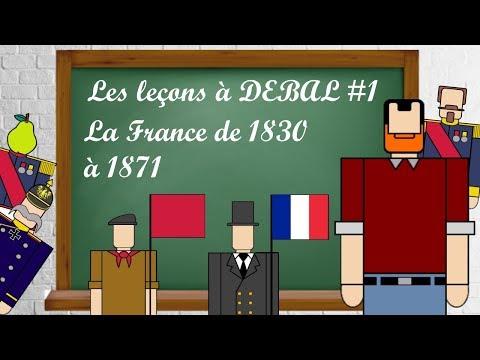 Leçon à DEBAL #1 La France de 1830 à 1871