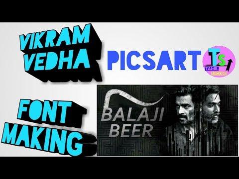 விக்ரம் வேதா | Vikram Vedha Font Making Full Edit...