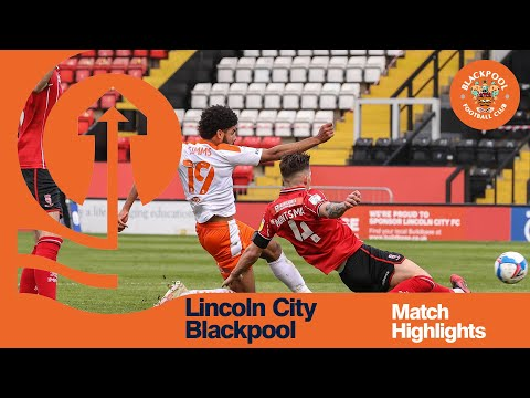 Lincoln Blackpool Goals And Highlights