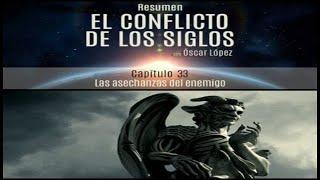 El Conflicto de los Siglos - Resumen - Capítulo 33 - Las asechanzas del enemigo