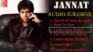 Jannat - Audio Jukebox | Emraan Hashmi | Sonal Chauhan | All Movie Songs