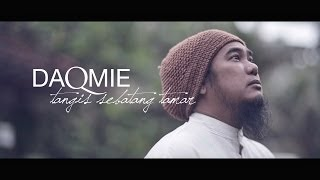 Daqmie - Tangis Sebatang Tamar (Official Music Video)