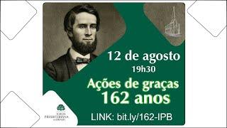 162 anos - IPB