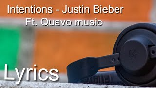 Justin Bieber - Intentions ( Song  (Short Version)) ft. Quavo